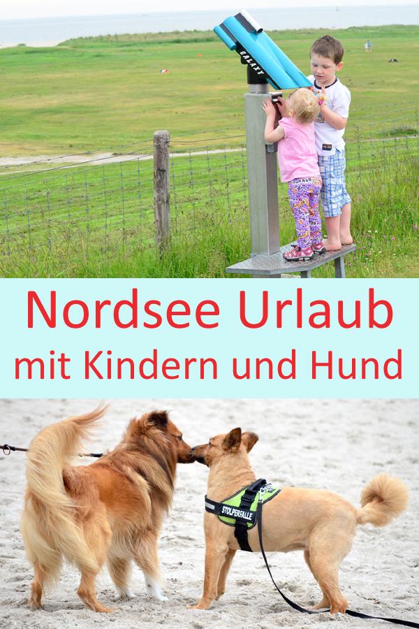Nordsee Urlaub mit Kindern und Hund