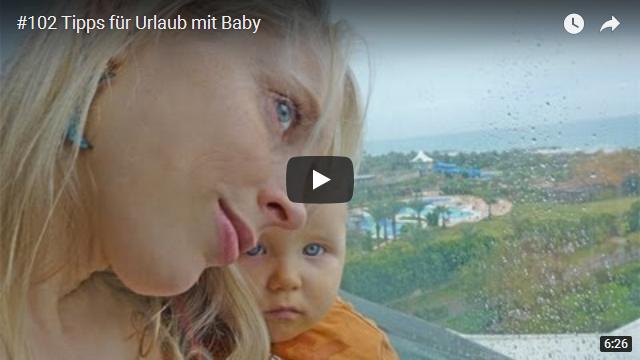 ElischebaTV_102_640x360 Tipps für Urlaub mit Baby