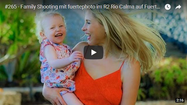 ElischebaTV_265_640x360 Family Shooting im R2 Rio Calma auf Fuerteventura