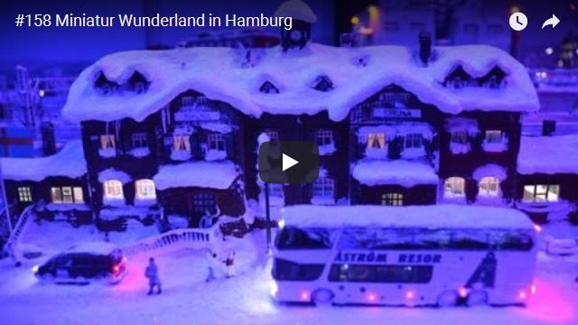 ElischebaTV_158_640x360 Miniatur Wunderland in Hamburg