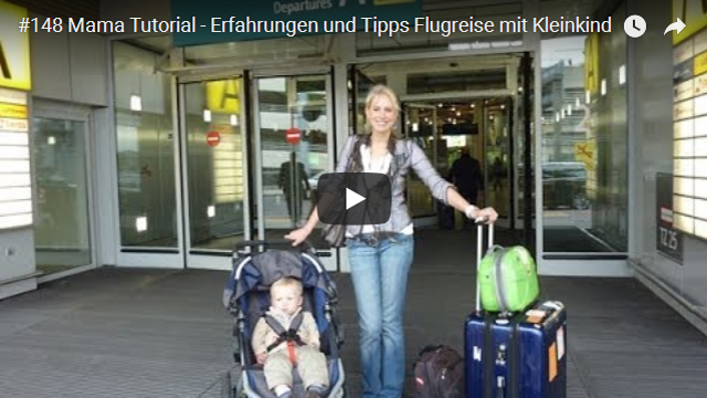 ElischebaTV_148_640x360 Flugreise mit Kleinkind