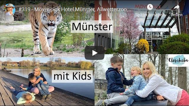 ElischebaTV_319_640x360 Muenster mit Kids Moevenpick Hotel Allwetterzoo Muehlenpark Naturkundemuseum